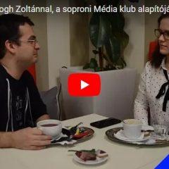 Beszélgetés Balogh Zoltánnal, a soproni Média klub alapítójával