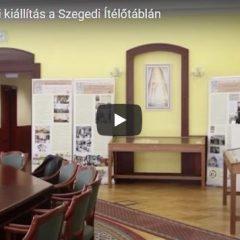 Bíróságtörténeti kiállítás a Szegedi Ítélőtáblán