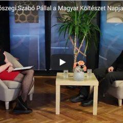 Beszélgetés Diószegi Szabó Pállal a Magyar Költészet Napja alkalmából